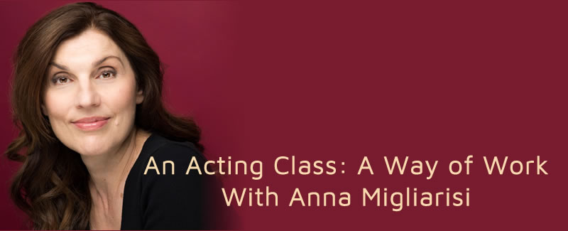 An Acting Class: A Way of Work